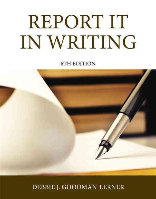 Report It in Writing By Goodman, Debbie J.